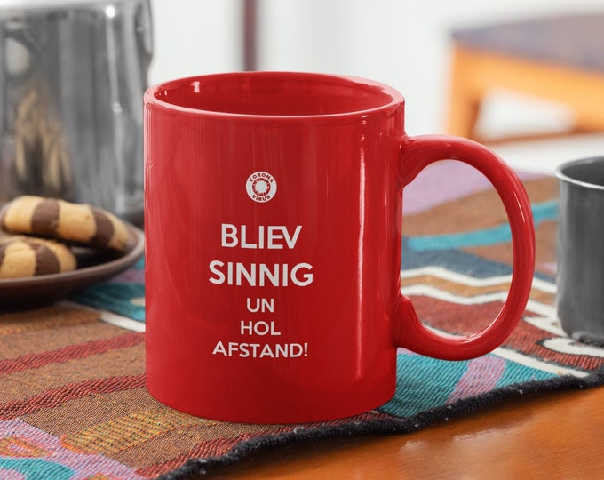 "Cup/cup ""Bliev sinnig un hol Afstand cup for Corona times(distance/plattdeutsch"