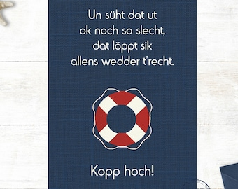 Low German Postcard Card Encouragement Head up Kopp high North German Card for Girlfriend Help Friendship Family North Coast
