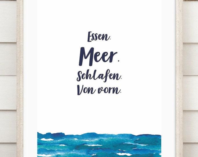 "Art print ""Food. Sleep. Sea. From the front"""