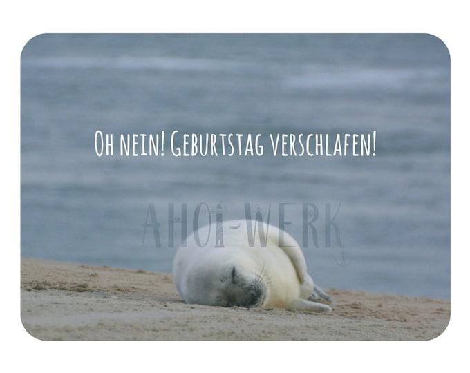 "Postcard ""Birthday Sleepy"" Cute Seal Card for Forgotten Birthdays"