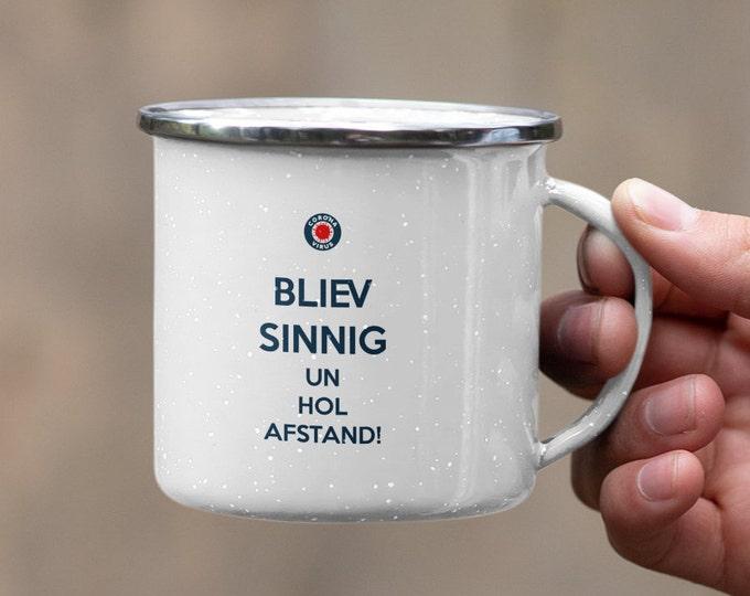 """Enamel mug """"Bliev sinnig un hol Afstand"""" Maritime enamel mug for Corona times"""