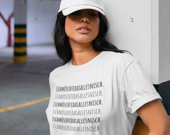 """Women's Oversize T-Shirt """"Ischmöschtedasallesnisch"""""""
