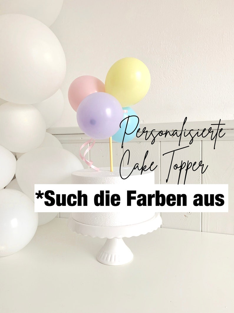 Your Balloon Cake Topper Personalized from Mini Balloons For image 1