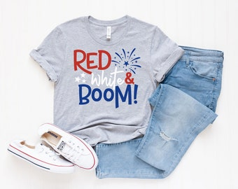 cc0f79f8 Red White And Boom Shirt - American Shirts - 4th of July Tee - Women's Shirt