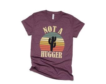 02bff8f5fb Retro Sunset Not A Hugger Humor Shirt - Humor Tee - Sunflower Shirt - Funny  Shirts - Blunt Shirts