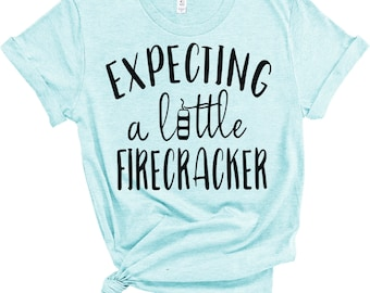 f62b7e98f8e65 Expecting A Little Firecracker Shirt - Women's Tee - Maternity Tee - Pregnancy  Tee