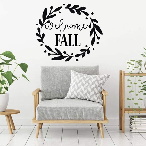 Fall Wall Decal Welcome Fall Vinyl Decor With Etsy