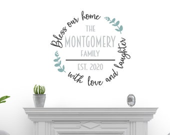 Bless our home with love and laughter, Personalized Family Last Name, Year - Vinyl Wall Decal/Gift Wedding Gift Anniversary Gift Home Decor
