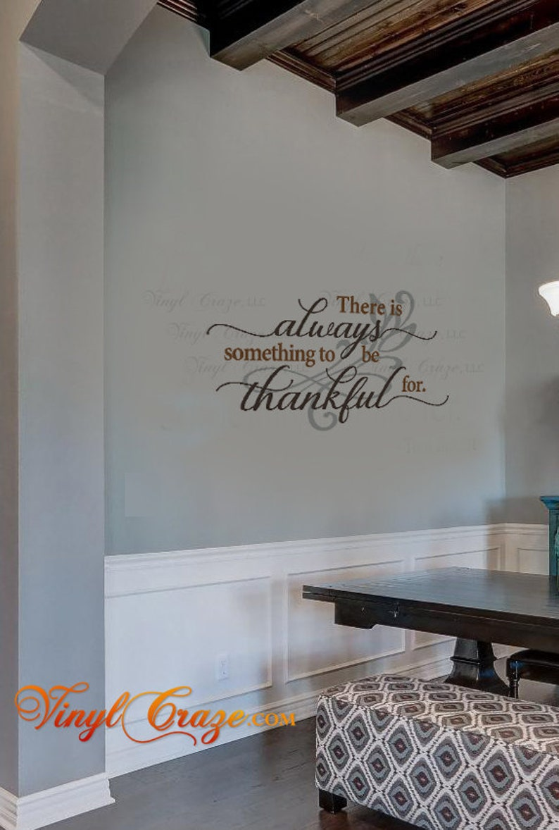 There is always something to be thankful for Saying Quote image 0
