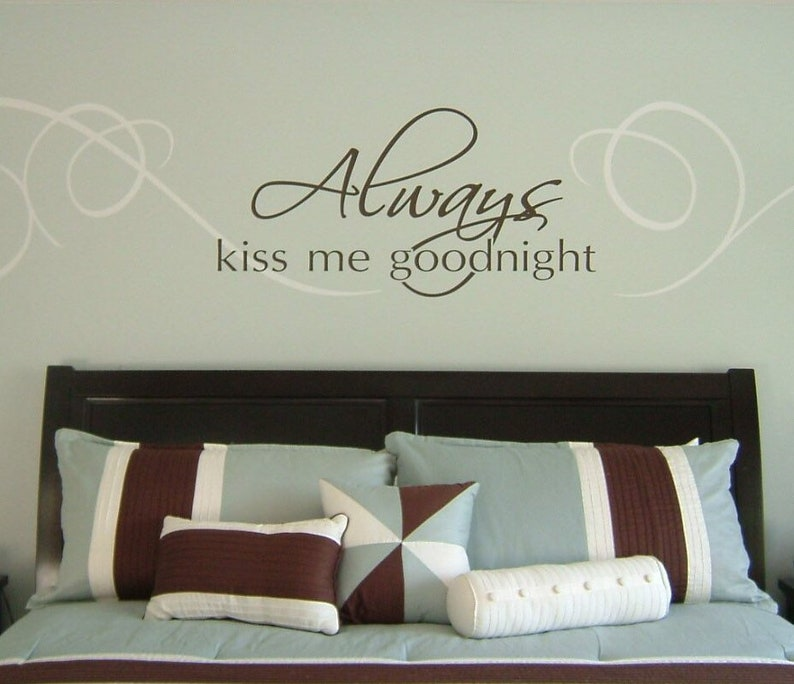 Always Kiss Me Goodnight  Saying/Quote Vinyl Wall Decal/Gift image 0