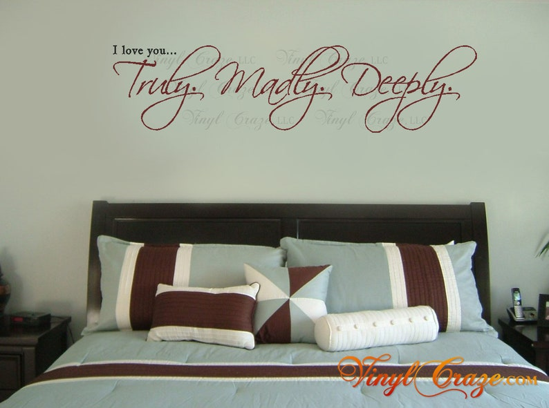 I love you... Truly. Madly. Deeply. Vinyl Wall Art Decal image 0