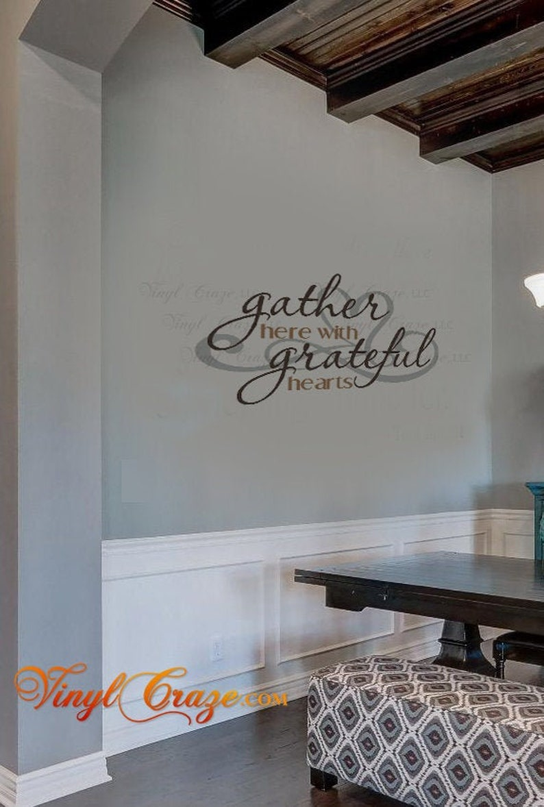 Gather here with grateful hearts Saying Quote Vinyl Wall Art image 0
