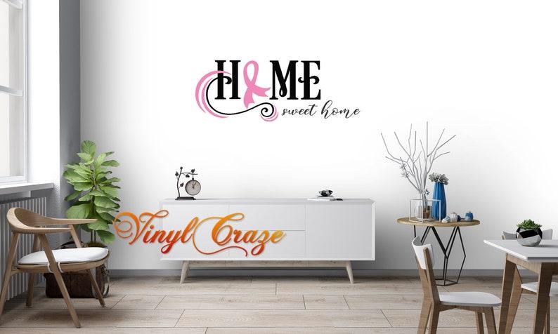 "Cancer Ribbon Home Sweet Home Hope Sweet Hope Saying Vinyl 21"" Home inches"