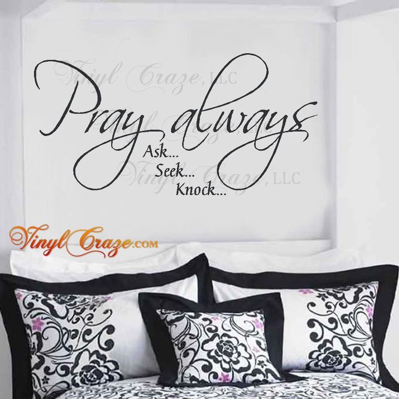 Pray Always...ask seek knock Rule 5  Vinyl Decal image 0