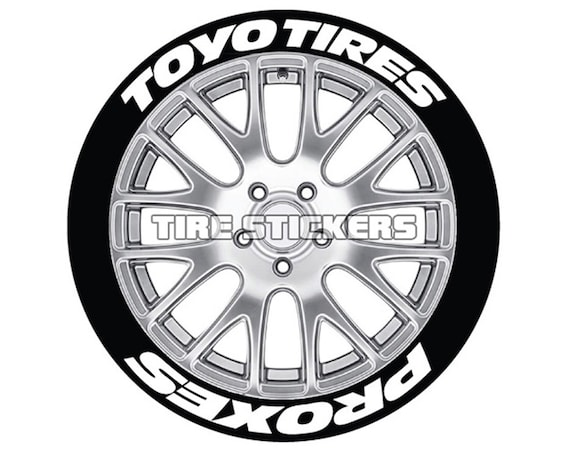 Toyo Tires Proxes Tire Lettering For All Wheel Sizes 8 Decal