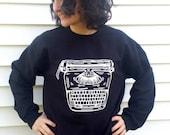 Typewriter crew neck sweatshirt Bookish sweatshirt Writing