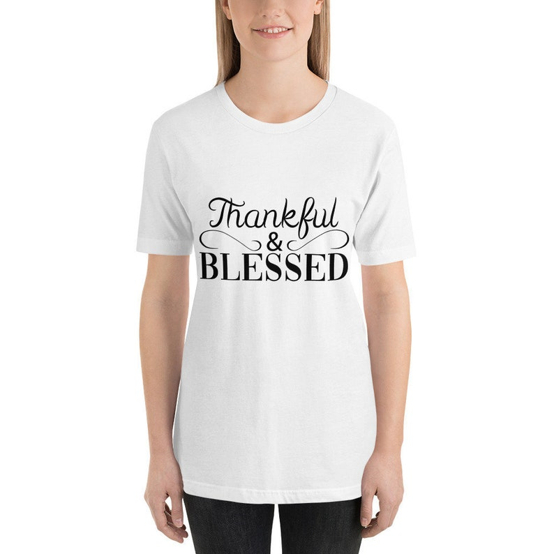 thankful blessed comfortable christian t shirt positive
