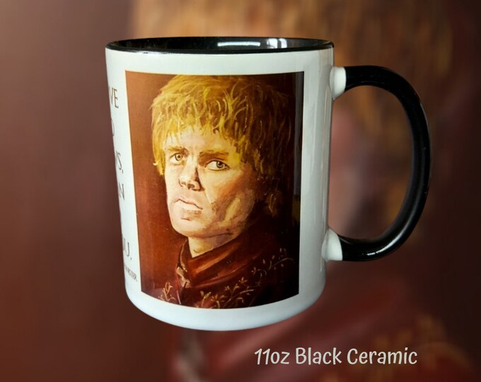 Mug  - The Wit and Wisdom of Tyrion Lannister