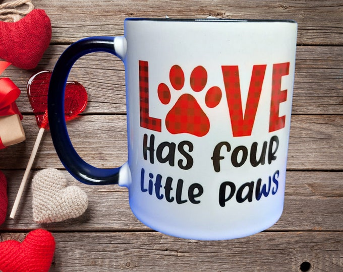 Mug- Love Has Four Little Paws