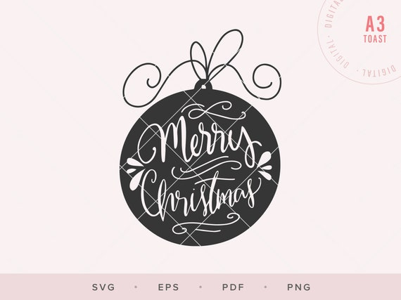Merry Christmas Ornament Svg.Merry Christmas Ornament Svg Cutting File Christmas Quote Svg Sayings Handlettered Svg Digital Planner Stickers Png Cricut Digital Clipart