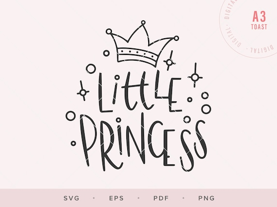 Little Princess Svg Cut File Baby Girl Svg Digital Sticker Etsy
