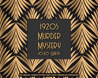 10-20 Characters 1920s Speakeasy Murder Mystery Party - PDF Version