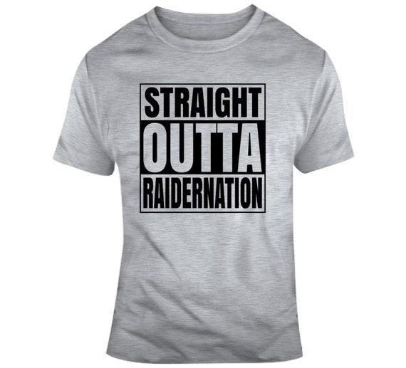 1327874d Men's Straight Outta Raider Nation Oakland Raiders Football Fan Unisex  Classic T Shirt