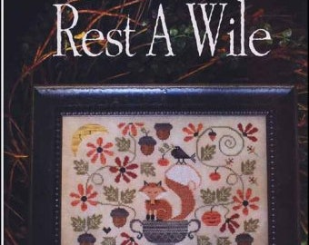 Rest A Wile by Plum Street Samplers cross stitch chart design primitive quote sampler fox forest woods acorn fall autumn moon bird vine