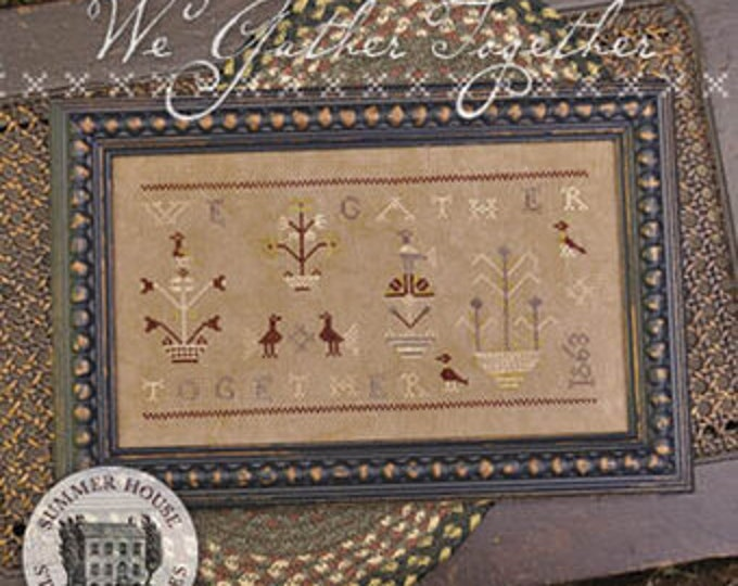 We Gather Together by Summer House Stitche Workes