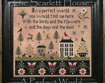 A Perfect World by The Scarlett House