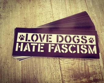 "Sticker ""Love Dogs - Hate Fascism"" 1/25/50/100 pieces"