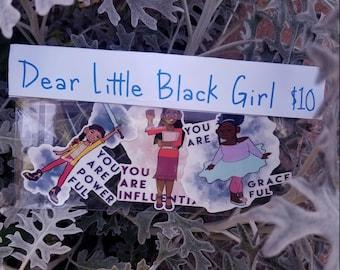 Dear Little Black Girl Stickers