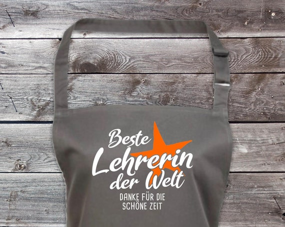 "Chef Baking Apron ""Best Teacher in the World Thank You for the Beautiful Time"" Grilling Grill Apron Apron DIY Garden Latzschürze"
