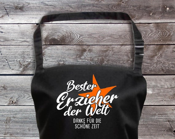 """Chef Baking Apron """"Best Educator in the World Thank You for the Beautiful Time"""" Grilling Grill Apron Apron DIY Garden Latzschürze"""