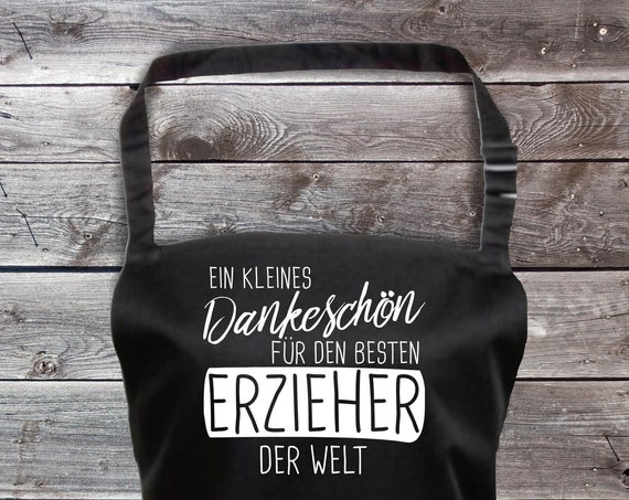 "Chef Baking Apron ""A Little Thank You for the Best Educator in the World"" Grilling Grill Apron Apron DIY Garden Latzschürze"