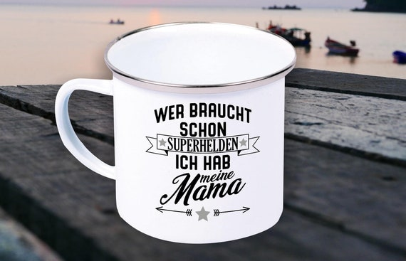 Enamel mug cup Who needs already superheroes I have my mom, grandma, aunt, sister.. Gifts for the Love Family Coffee Tea