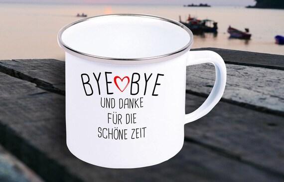 """Emaille Becher """"Bye Bye und Danke für die Schöne Zeit Schule Kita Hort"""" Tasse Kaffeetasse Kaffeebecher Mug Retro"""