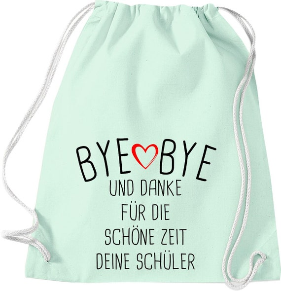 Gym bag Bye Bye and thank you for the beautiful time your student gift to teacher cotton