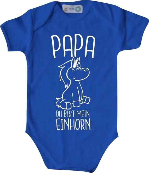Baby Body Baby Body PAPA You Are My EINHORN