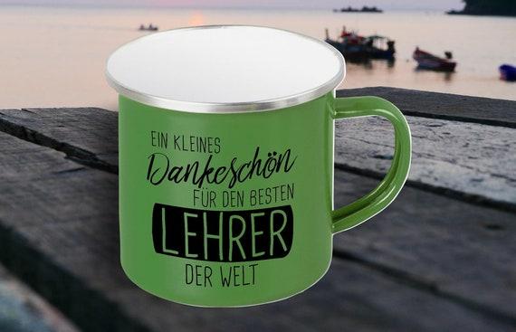 """Emaille Becher """"Ein kleines Dankeschön für den Besten Lehrer der Welt Schule Hort"""" Tasse Kaffeetasse Kaffeebecher Mug Retro"""
