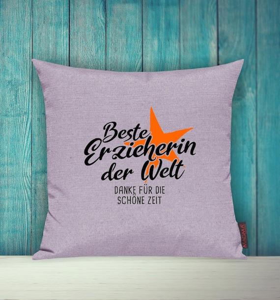 """Kissenhülle Sofa Kissen """"Beste Erzieherin der Welt Dane für die schöne Zeit"""" Sofakissen Deko Couch Kuschelkissen"""