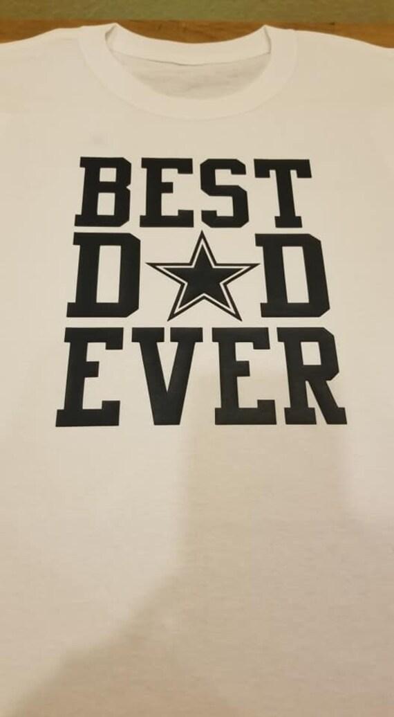 Dallas cowboys shirt best dad ever dad shirt mens cowboys  74c1098e9