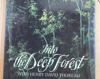 Vintage First Edition of Into the Deep Forest with Henry David Thoreau 1995