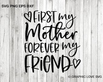 Mother Friend Svg Etsy
