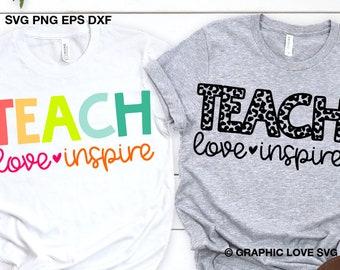 Teach Love Inspire Svg Leopard Teacher Shirt Svg, Teacher Appreciation Gift Svg, Cute Teacher Shirt Iron On Png, Dxf, Cricut