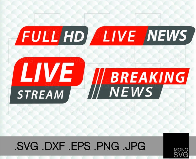 Breaking News Svg, Full HD Svg, Live Stream Svg, Live News Svg files for  cricut