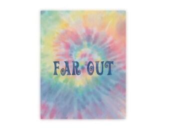 Far Out Art Print, Tie Dye art, pastels, Hippie art, woodstock