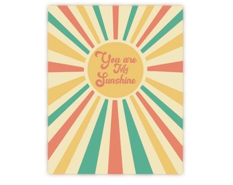 You Are My Sunshine Nursery Print, Nursery Wall Art, You Are My Sunshine Artwork, Sun Nursery Art, Boho Nursery Artwork, Retro Nursery Art