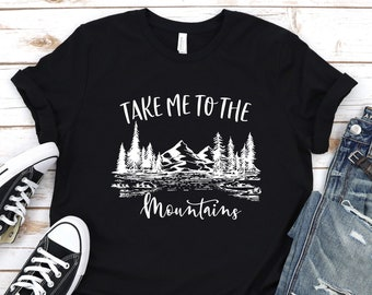 26e0bc057a2ce Take me to the mountains|Mountain Shirt|Outdoor Shirt|Adventure Shirt|Camping  Shirt|Travel Shirt|Gift under 20