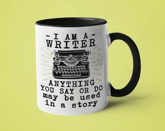 Writer Mug, Writer Gift, I Am A Writer